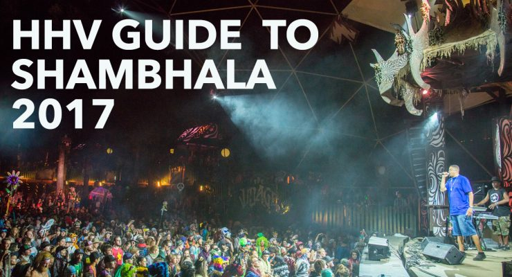 The HHV guide to Shambhala Music Festival 2017