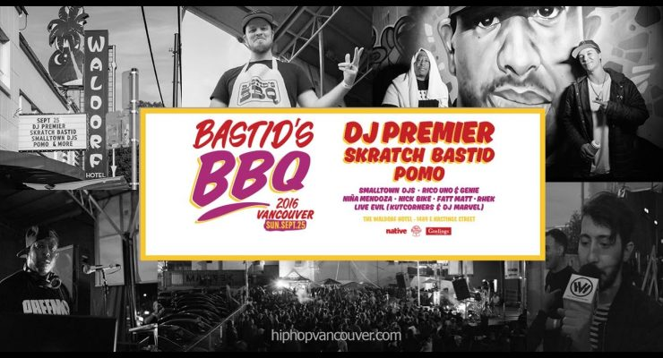 Bastid's BBQ Vancouver 2016 (HIP HOP VANCOUVER)