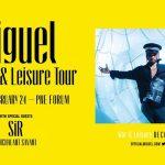 Miguel: War & Leisure Tour