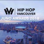 The JUNOS 2018 (HIP HOP VANCOUVER)