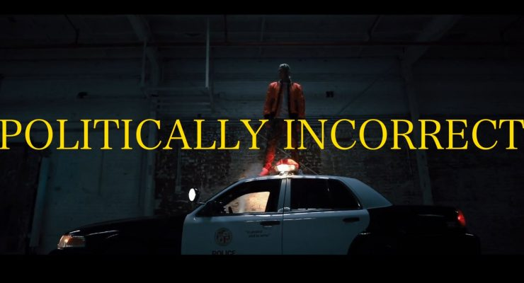 "Tom MacDonald – ""Politically Incorrect"""